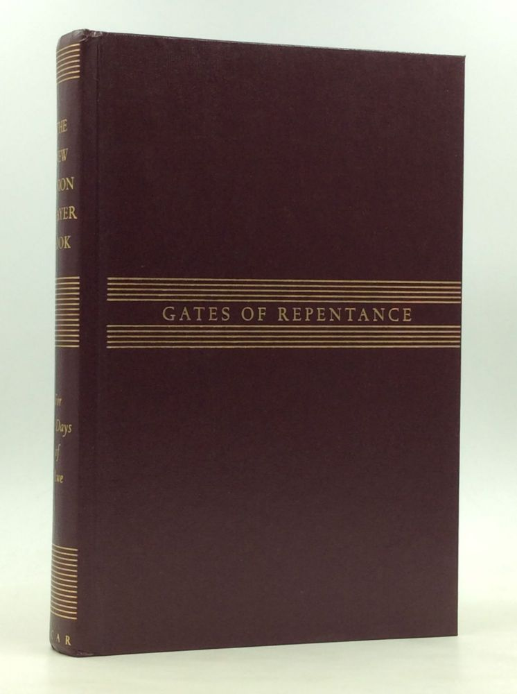 GATES OF REPENTANCE: The New Union Prayerbook for the Days of Awe