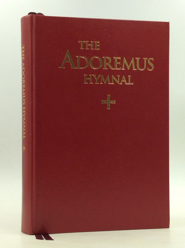 THE ADOREMUS HYMNAL: A Congregational Missal/Hymnal for the Celebration of Sung Mass in the Roman Rite. Adoremus, the Church Music Association of America.