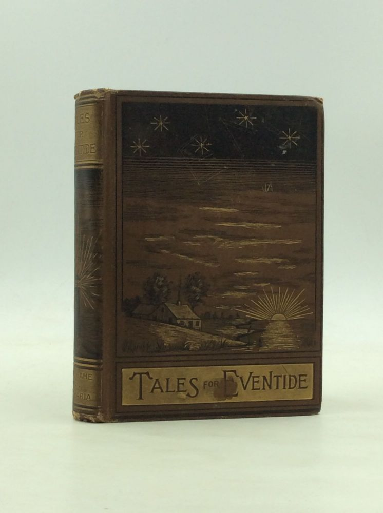 TALES FOR EVENTIDE: A Collection of Stories for Young Folks. D E. Hudson.