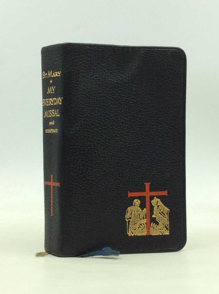 SAINT MARY - MY EVERYDAY MISSAL AND HERITAGE. Newark Monks of St. Mary's Abbey, NJ, abbot Patrick O'Brien.