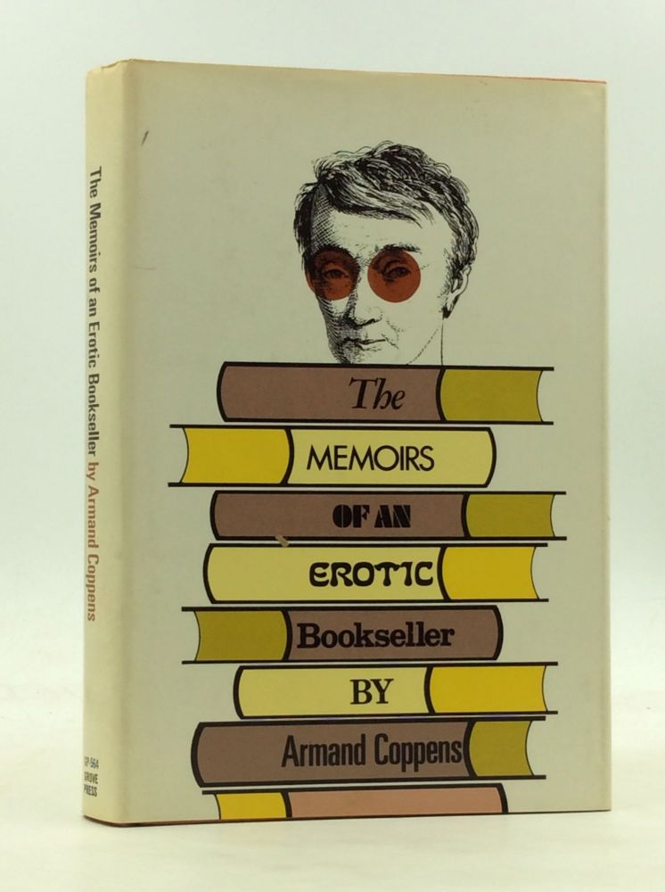 THE MEMOIRS OF AN EROTIC BOOKSELLER. Armand Coppens.
