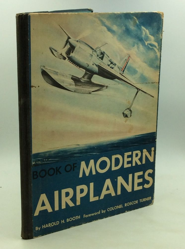 BOOK OF MODERN AIRPLANES. Harold H. Booth.