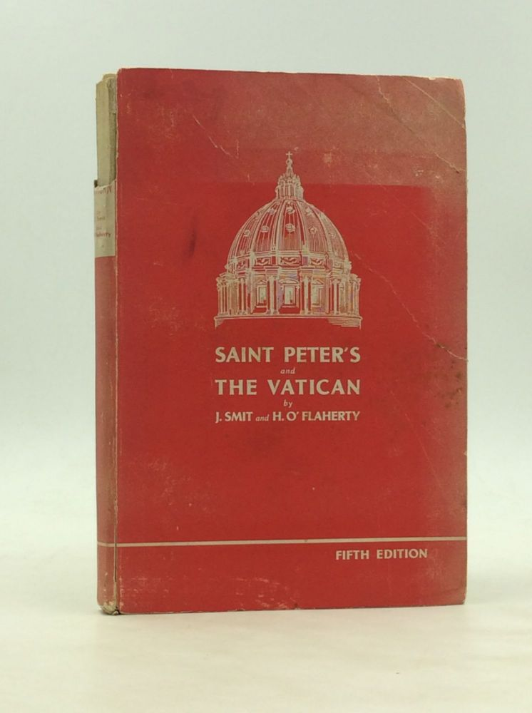 IN OUR FATHER'S HOUSE: St. Peter's and the Vatican. Bishop John Smit, Msgr. Hugh O'Flaherty.