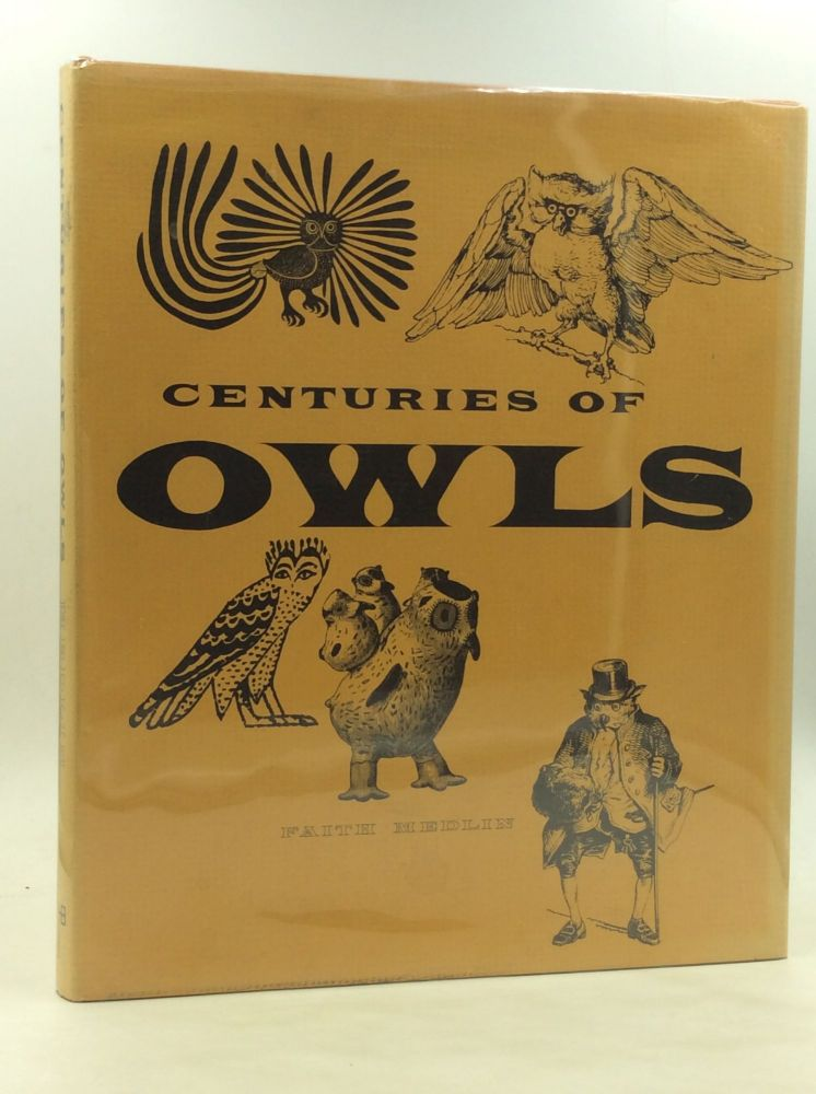 CENTURIES OF OWLS in Art and the Written Word. Faith Medlin.