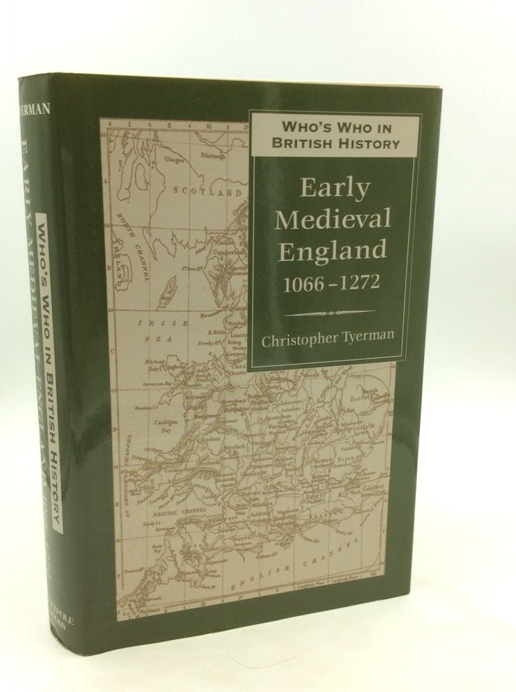 WHO'S WHO IN EARLY MEDIEVAL ENGLAND 1066-1272. Christopher Tyerman.