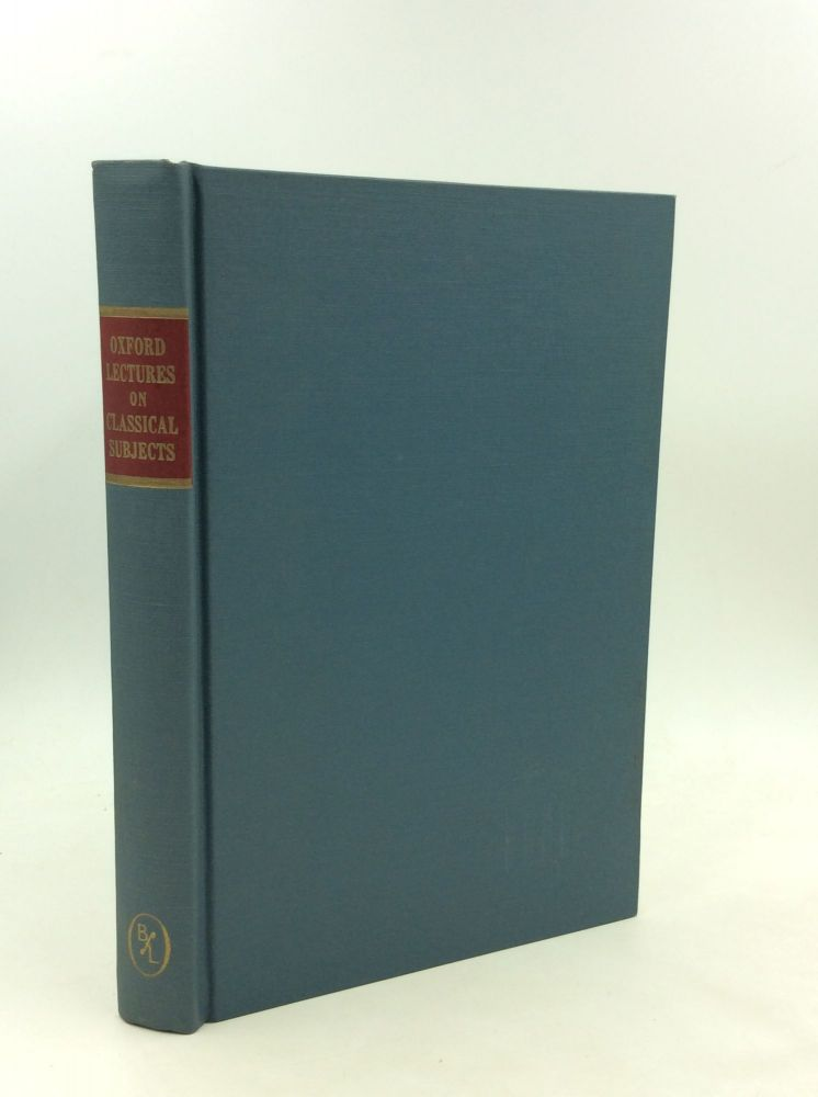OXFORD LECTURES ON CLASSICAL SUBJECTS 1909-1920