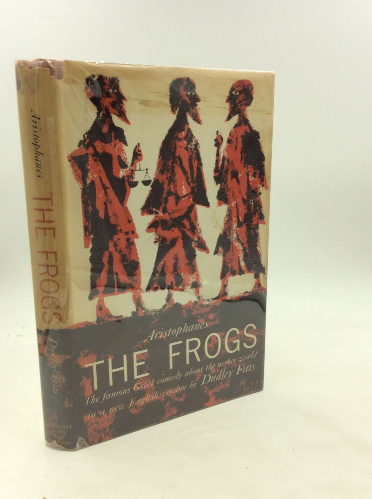 THE FROGS. Aristophanes.