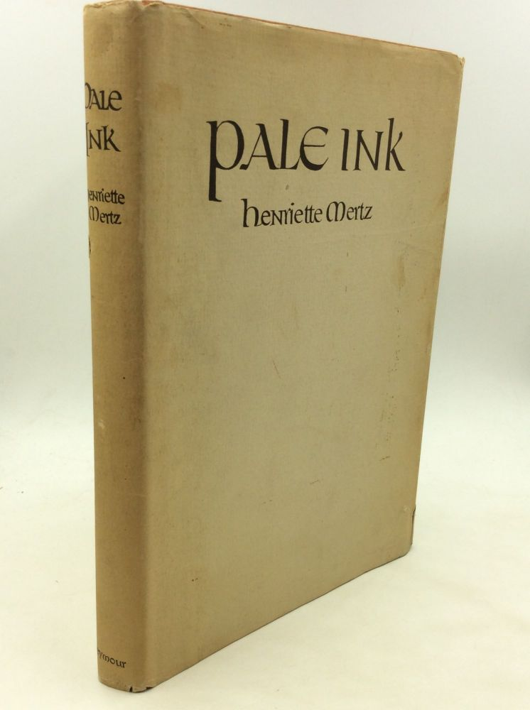 PALE INK: Two Ancient Records of Chinese Exploration in America. Henriette Mertz.