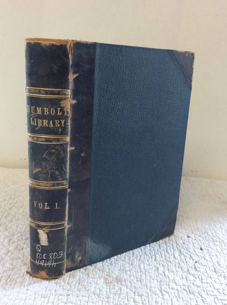 THE HUMBOLDT LIBRARY OF POPULAR SCIENCE LITERATURE, Volume I (Numbers 1-24)