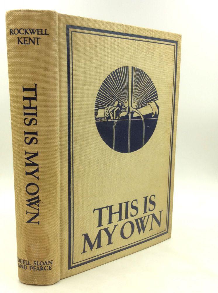 THIS IS MY OWN. Rockwell Kent.