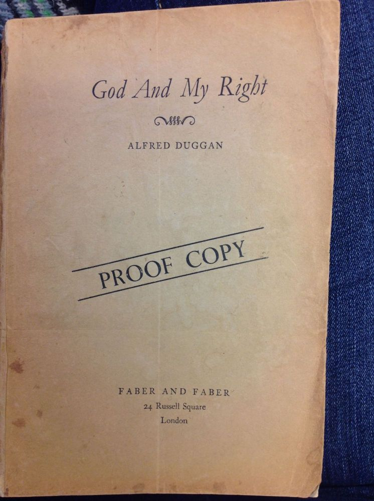 GOD AND MY RIGHT. Alfred Duggan.