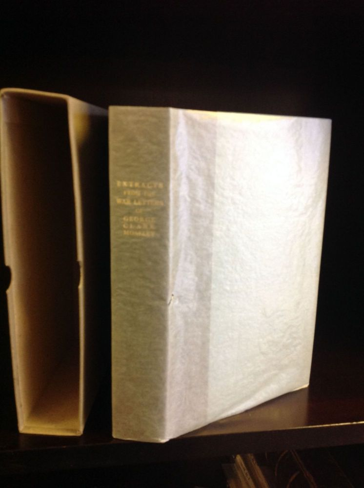 EXTRACTS FROM THE LETTERS OF GEORGE CLARK MOSELEY. George Clark Moseley.