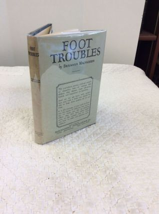 FOOT TROUBLES. Bernarr Macfadden