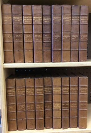 VERSAILLES HISTORICAL SERIES IN 18 VOLUMES. Katharine Prescott Wonneley.