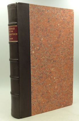 THE HISTORIE OF THE REFORMATIOUN OF RELIGIOUN WITHIN THE REALM OF SCOTLAND...together with the Life of John Knoxe