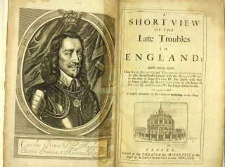 A SHORT VIEW OF THE LATE TROUBLES IN ENGLAND. Sir William Dugdale
