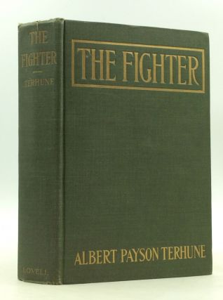 THE FIGHTER. Albert Payson Terhune