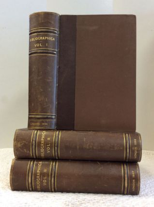 BIBLIOGRAPHICA: VOLS. I-III [COMPLETE]. Trench Kegan Paul, Trubner, ed Company