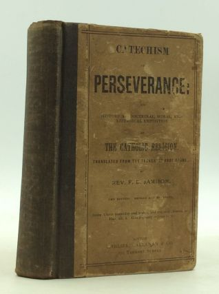 CATECHISM ON PERSEVERANCE. Rev. F. B. Jamison