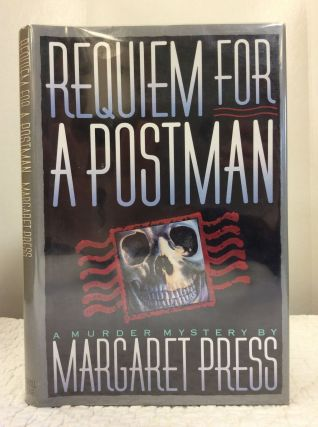 REQUIEM FOR A POSTMAN. Margaret Press