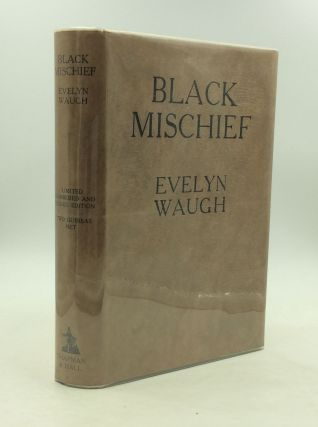BLACK MISCHIEF. Evelyn Waugh