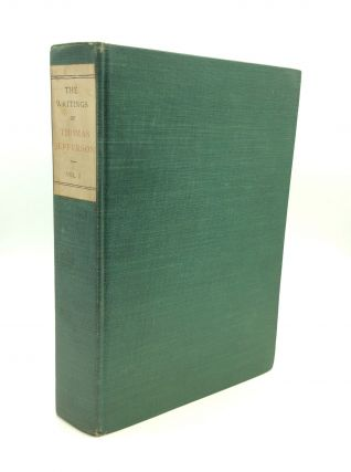 THE WRITINGS OF THOMAS JEFFERSON [complete set]