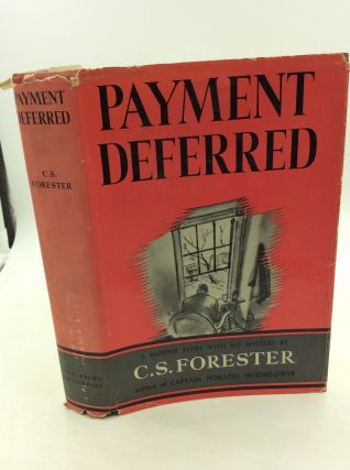 PAYMENT DEFERRED. C S. Forester