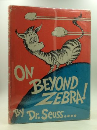ON BEYOND ZEBRA! Dr. Seuss