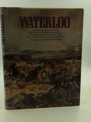 WATERLOO: Battle of Three Armies. ed Lord Chalfont