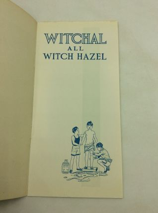 WITCHAL ALL WITCH HAZEL: From the Woods to Relieve Pain