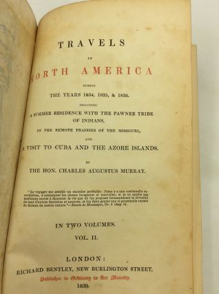 TRAVELS IN NORTH AMERICA DURING THE YEARS 1834, 1835 AND 1836