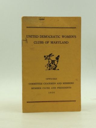 UNITED DEMOCRATIC WOMEN'S CLUBS OF MARYLAND: 1956 DIRECTORY