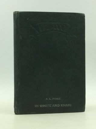 IN WHITE AND KHAKI: Selected Rhymes. A L. Price