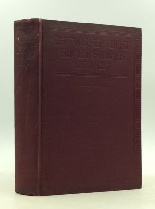 THE WORLD'S BEST SHORT STORIES OF 1927. Albert Payson Terhune contributor