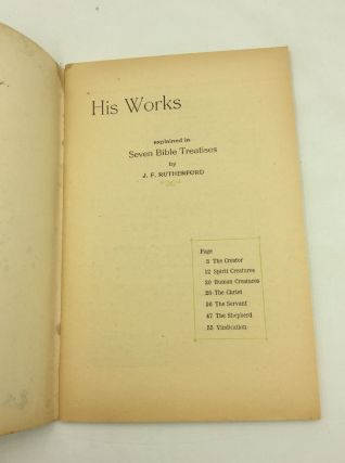 HIS WORKS Explained in Seven Bible Treatises
