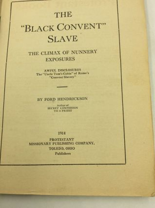 """THE """"BLACK CONVENT"""" SLAVE or Nunnery Life Unveiled"""