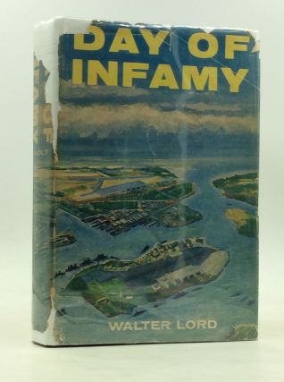 DAY OF INFAMY. Walter Lord