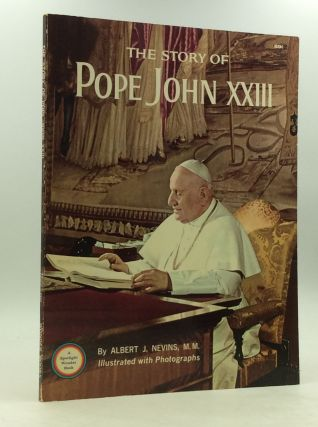 THE STORY OF POPE JOHN XXIII. MM Albert J. Nevins