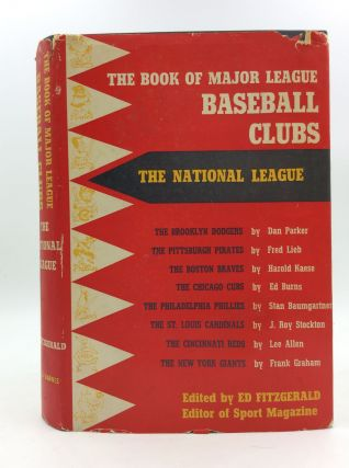 THE BOOK OF MAJOR LEAGUE BASEBALL CLUBS: THE NATIONAL LEAGUE. Ed Fitzgerald