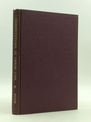 THE CONSTITUTIONS OF CANON 1125 and Their Application in the United States. Francis F. Woods