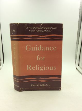 GUIDANCE FOR RELIGIOUS. Gerald Kelly