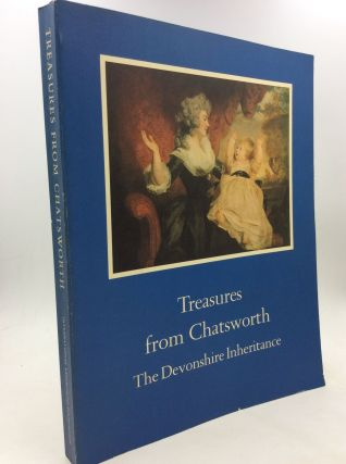 TREASURES FROM CHATSWORTH: the Devonshire Inheritance. ed Sir Anthony Blunt