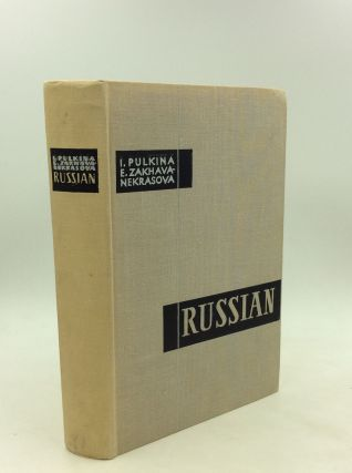 RUSSIAN: A Practical Grammar with Exercises. I. Pulkina, E. Zakhava-Nekrasova
