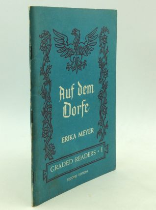 AUF DEM DORFE: German Graded Readers Book One. Erika Meyer