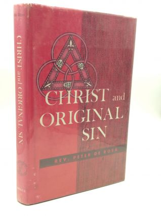 CHRIST AND ORIGINAL SIN. Rev. Peter de Rosa