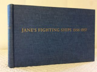 JANE'S FIGHTING SHIPS: 1956-1957. ed Raymond V. B. Blackman