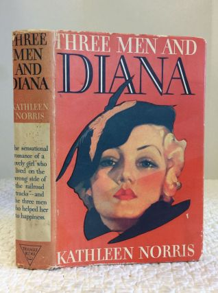 THREE MEN AND DIANA. Kathleen Norris