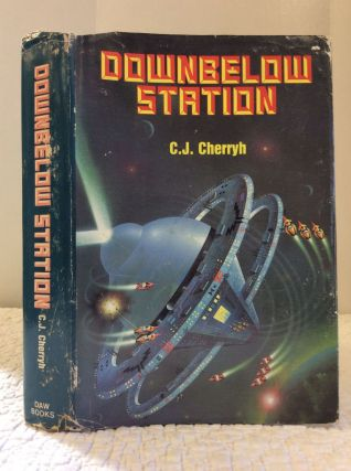 DOWNBELOW STATION. C J. Cherryh