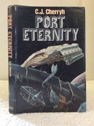 PORT ETERNITY. C J. Cherryh