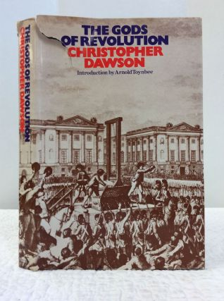 THE GODS OF REVOLUTION. Christopher Dawson
